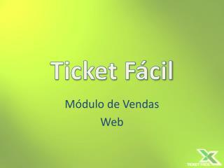 Ticket F cil
