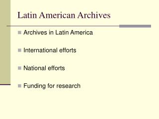 Latin American Archives