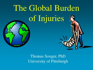 The Global Burden  of Injuries