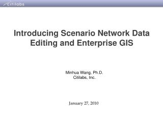 Introducing Scenario Network Data Editing and Enterprise GIS