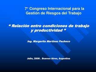 7  Congreso Internacional para la  Gesti n de Riesgos del Trabajo