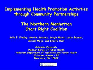 Implementing Health Promotion Activities through Community Partnerships   The Northern Manhattan  Start Right Coalition