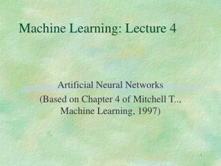 Machine Learning: Lecture 4