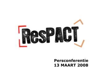 Persconferentie 13 MAART 2008
