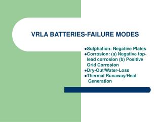 VRLA BATTERIES-FAILURE MODES