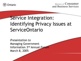 Service Integration: Identifying Privacy Issues at ServiceOntario