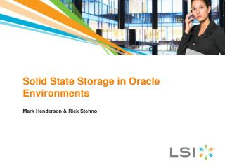Solid State Storage in Oracle Environments