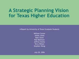 A Strategic Planning Vision for Texas Higher Education