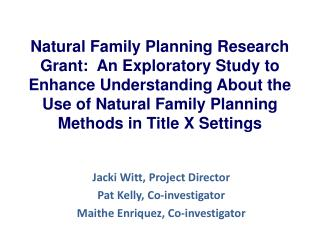 Natural Family Planning Research Grant:  An Exploratory Study to Enhance Understanding About the Use of Natural Family P