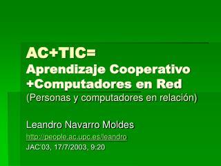 ACTIC Aprendizaje Cooperativo Computadores en Red  Personas y computadores en relaci n
