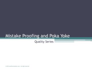 Poka Yoke  Mistake Proofing