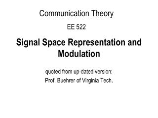 Signal Space Representation and Modulation