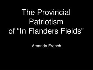 The Provincial Patriotism