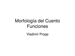 Morfolog a del Cuento Funciones