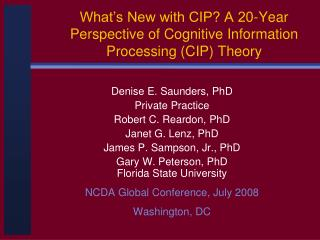 What s New with CIP A 20-Year Perspective of Cognitive Information Processing CIP Theory