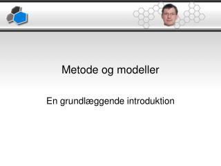 Metode og modeller