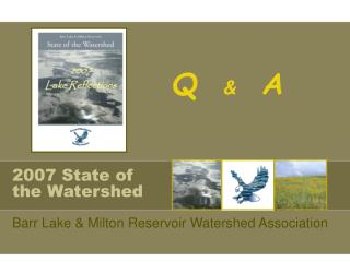 2007 State of the Watershed