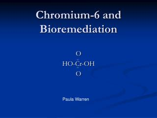 Chromium-6 and Bioremediation