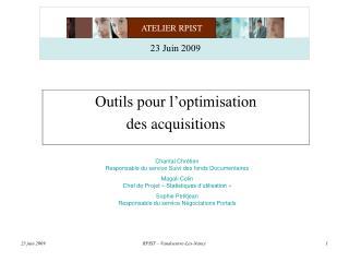 Outils pour l optimisation  des acquisitions