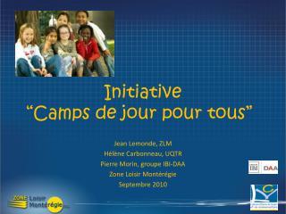 Initiative  Camps de jour pour tous