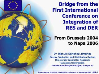 Bridge from the  First International Conference on Integration of  RES and DER  From Brussels 2004  to Napa 2006