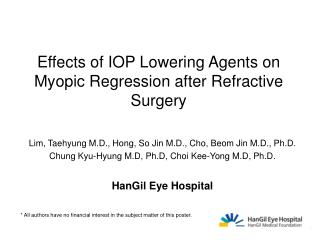 Effects of IOP Lowering Agents on  Myopic Regression after Refractive Surgery