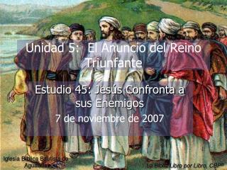 Unidad 5:  El Anuncio del Reino Triunfante