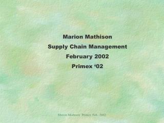Marion Mathison  Primex  Feb.  2002