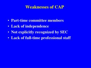 Weaknesses of CAP