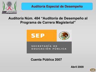 Auditor a N m. 484  Auditor a de Desempe o al Programa de Carrera Magisterial
