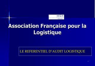 Association Fran aise pour la Logistique