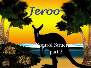 Control Structures part 2
