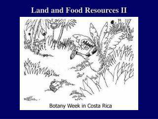 Land and Food Resources II