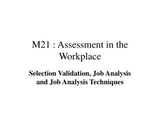 M21 : Assessment in the Workplace