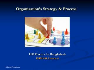 Organisation s Strategy  Process