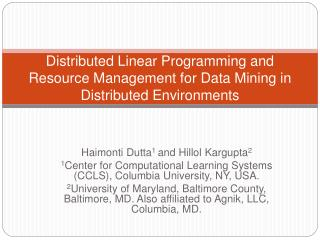Distributed Linear Programming and Resource Management for Data Mining in Distributed Environments