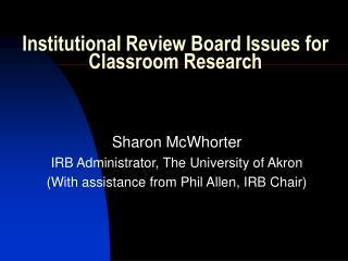 Institutional Review Board Issues for Classroom Research