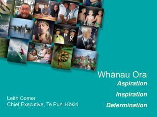 Whanau Ora Aspiration Inspiration Determination