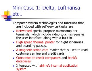 Mini Case 1: Delta, Lufthansa etc..