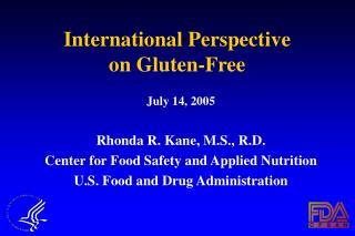 International Perspective  on Gluten-Free