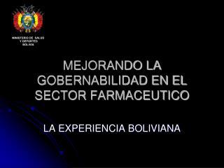 MEJORANDO LA GOBERNABILIDAD EN EL SECTOR FARMACEUTICO