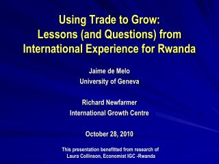 Using Trade to Grow:  Lessons and Questions from International Experience for Rwanda