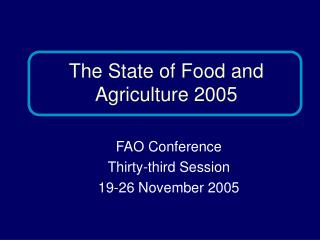 FAO Conference  Thirty-third Session  19-26 November 2005