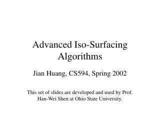 Advanced Iso-Surfacing Algorithms