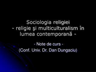 Sociologia religiei - religie si multiculturalism  n lumea contemporana -