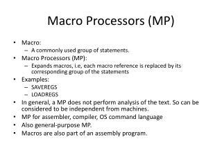 Macro Processors MP