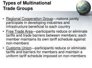 Types of Multinational  Trade Groups
