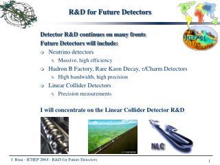 RD for Future Detectors