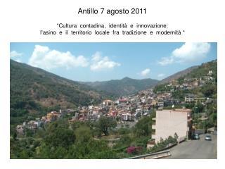 Antillo 7 agosto 2011   Cultura  contadina,  identit   e  innovazione:  l asino  e  il  territorio  locale  fra  tradizi