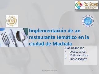Implementaci n de un restaurante tem tico en la ciudad de Machala